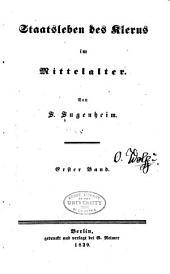Staatsleben des Klerus im Mittelalter: Band 1