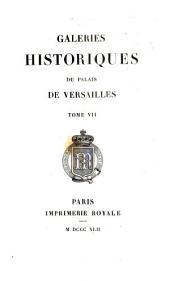 Galeries historiques du Palais de Versailles: Volume7