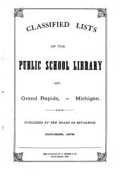 Classified Lists of the Public School Library of Grand Rapids, Michigan