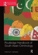 Routledge Handbook of South Asian Criminology