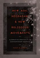 New Age  Neopagan  and New Religious Movements PDF