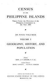 Census of the Philippine islands, taken under the direction of the Philippine commission in the year 1903: Volume 1