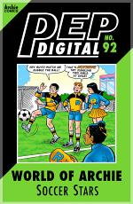 Pep Digital Vol. 092: World of Archie: Soccer Stars