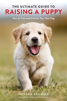 The Ultimate Guide to Raising a Puppy PDF