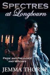 Spectres At Longbourn Book PDF