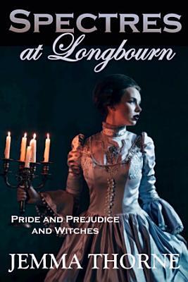 Spectres at Longbourn