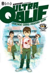 Ultra Qalif #2 : Adiwira Muda Beraksi Lagi!