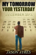 My Tomorrow, Your Yesterday