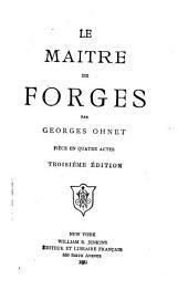 Le maître de forges: pièce en quatre actes