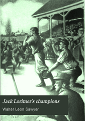 Jack Lorimer's Champions: Or, Sports on Land and Lake