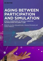 Aging Between Participation And Simulation Book PDF