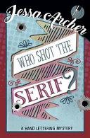 Who Shot the Serif  PDF