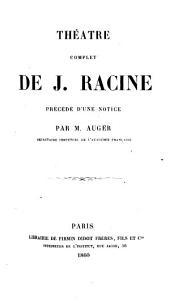Théâtre complet de J. Racine