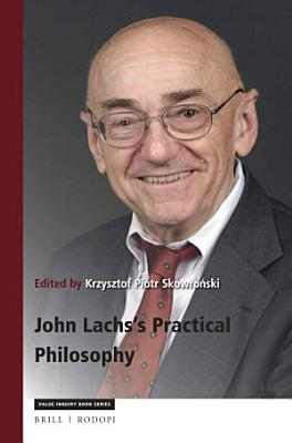 John Lachs Practical Philosophy