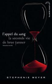Saga Twilight - L'appel du sang: La seconde vie de Bree Tanner
