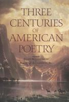 Three Centuries of American Poetry PDF