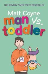 Man Vs Toddler Book PDF