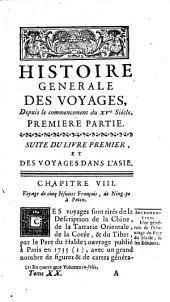 Histoire generale des voyages, ou Nouvelle collection de toutes les relations de voyages par mer et par terre, 20: qui ont été publiés jusqu'à présent dans les differéntes langues de toutes les nations connues, Volume17
