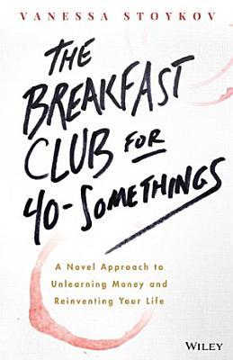 The Breakfast Club for 40 Somethings