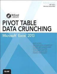 Excel 2013 Pivot Table Data Crunching Book PDF