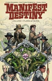 Manifest Destiny Vol. 1