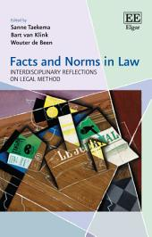 Facts and Norms in Law: Interdisciplinary Reflections on Legal Method