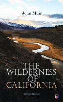 The Wilderness of California  Illustrated Edition  PDF