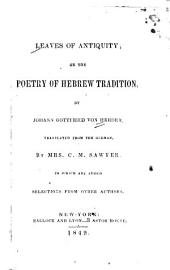 Leaves of antiquity: or, The poetry of the Hebrew tradition