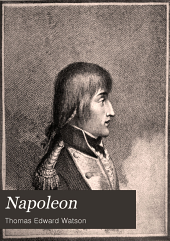 Napoleon: A Sketch of His Life, Character, Struggles, and Achievements