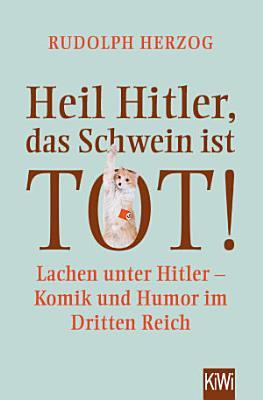 Heil Hitler  das Schwein ist tot  PDF