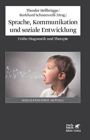 Sprache  Kommunikation und soziale Entwicklung PDF