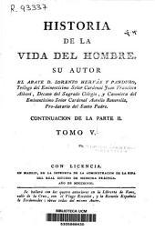 Historia de la vida del hombre: Continuación de la parte 2a, Volumen 5