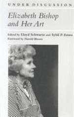 Elizabeth Bishop and Her Art