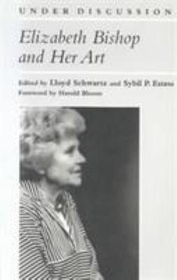 Elizabeth Bishop and Her Art PDF