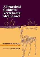 A Practical Guide to Vertebrate Mechanics PDF