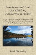 Developmental Tasks for Children, Adolescents & Adults
