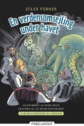 Carlsens Moderne klassikere 2: Jules Vernes En verdensomsejling under havet