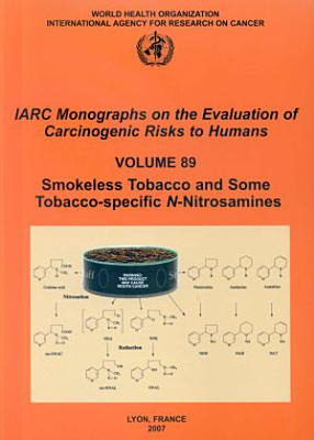 Smokeless Tobacco and Some Tobacco-specific N-nitrosamines