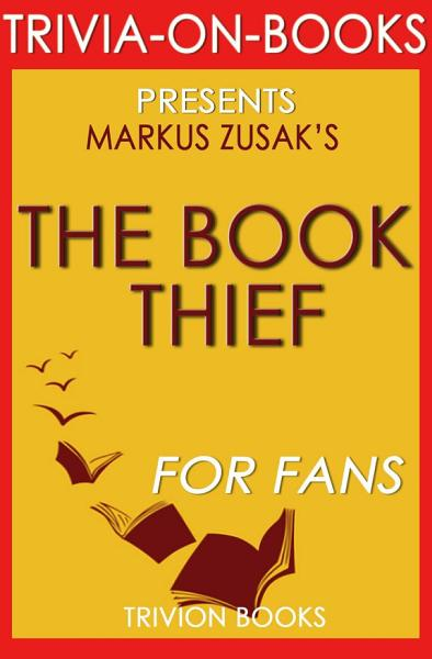 Download The Book Thief  A Novel by Markus Zusak  Trivia On Books  Book
