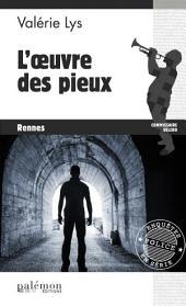 L'œuvre des pieux: Un polar breton