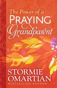The Power of a Praying   Grandparent PDF