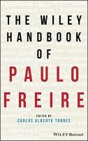 The Wiley Handbook of Paulo Freire PDF