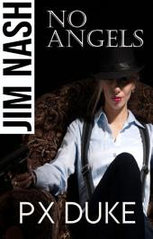 No Angels: Jim Nash Adventure #5