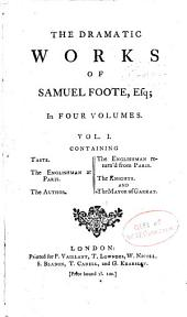 Taste. The fifth edition. 1781. The author. A new edition. 1782. The lyar. 1776. The orators. 1780