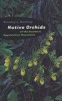 Native Orchids of the Southern Appalachian Mountains PDF