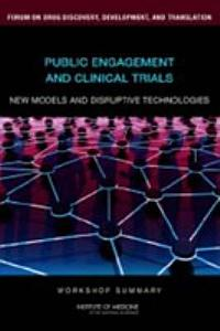 Public Engagement and Clinical Trials  New Models and Disruptive Technologies PDF