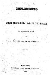 Suplemento al Diccionario de Hacienda con aplicación a España