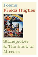 Stonepicker and The Book of Mirrors