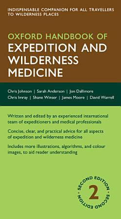 Oxford Handbook of Expedition and Wilderness Medicine PDF