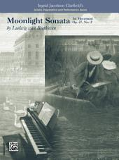 Moonlight Sonata, 1st Movement-Artistic Preparation and Performance Series: For Late Intermediate Piano
